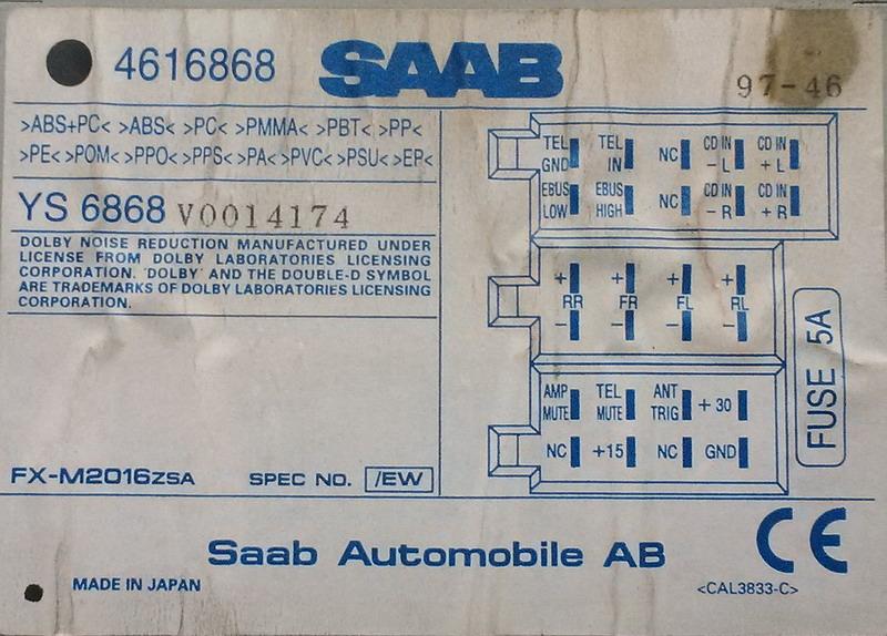 http://sapro.ru/bardak/saab/audiofuck/SAAB_4616868_Pioneer_FX-M2016zsa_EU_pinout.JPG